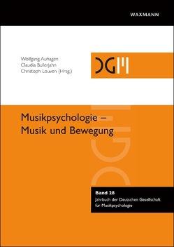 Musik und Bewegung von Auhagen,  Wolfgang, Bullerjahn,  Claudia, Louven,  Christoph