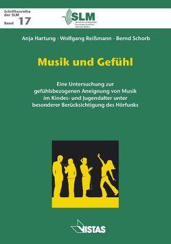 Musik und Gefühl von Hartung,  Anja, Reißmann,  Wolfgang, Schorb,  Bernd