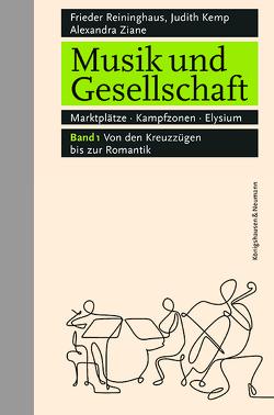 Musik und Gesellschaft von Kemp,  Judith, Reininghaus,  Frieder, Ziane,  Alexandra