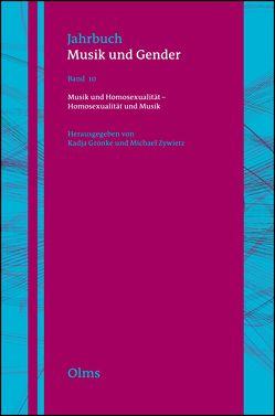 Musik und Homosexualität – Homosexualität und Musik von Grönke,  Kadja, Zywietz,  Michael