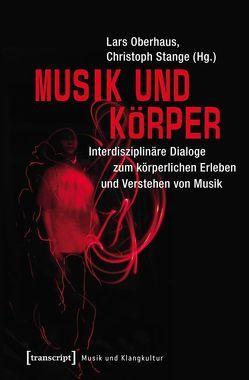 Musik und Körper von Oberhaus,  Lars, Stange,  Christoph