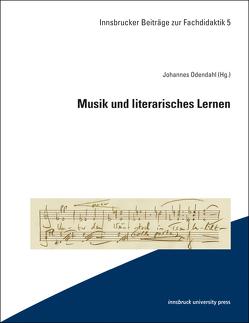 Musik und literarisches Lernen von Odendahl,  Johannes