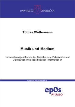 Musik und Medium von Wollermann,  Tobias