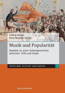 Musik und Popularität von Meine,  Sabine, Noeske,  Nina