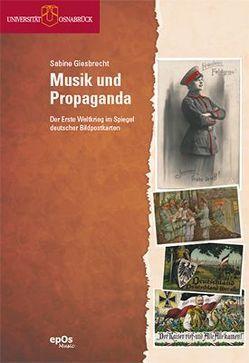 Musik und Propaganda von Giesbrecht,  Sabine