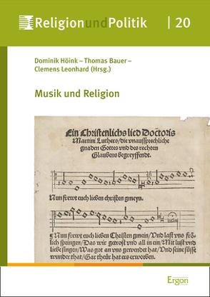 Musik und Religion von Bauer,  Thomas, Höink ,  Dominik, Leonhard,  Clemens