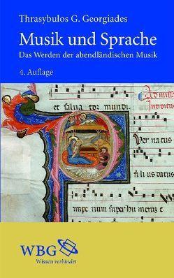 Musik und Sprache von Bengen,  Irmgard, Georgiades,  Thrasybulos G., Hinrichsen,  Hans J