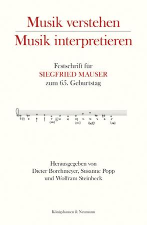 Musik verstehen – Musik interpretieren von Borchmeyer,  Dieter, Popp,  Susanne, Steinbeck,  Wolfram