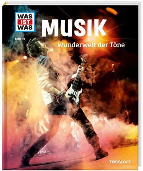 WAS IST WAS Band 116 Musik. Wunderwelt der Töne von Peham,  Christine, Schlegel,  Gerhard, Traiger,  Laurence