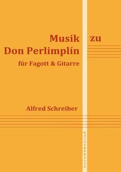 Musik zu Don Perlimplin von Schreiber,  Alfred
