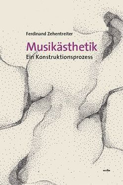 Musikästhetik von Zehentreiter,  Ferdinand