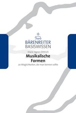 Musikalische Formen von Dittrich,  Marie-Agnes, Leopold,  Silke, Schmoll-Barthel,  Jutta