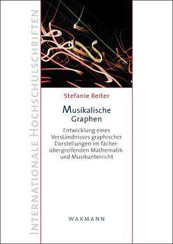 Musikalische Graphen von Reiter,  Stefanie