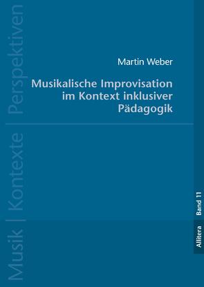 Musikalische Improvisation von Weber,  Martin