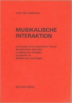 Musikalische Interaktion von Heimann,  Walter