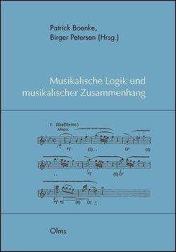 Musikalische Logik und musikalischer Zusammenhang von Boenke,  Patrick, Petersen,  Birger
