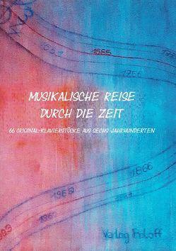 Musikalische Reise durch die Zeit von Pulko,  Sarah, Roloff,  Wolfgang