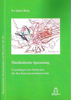 Musikalische Spannung von Berg,  Ivo Ignaz