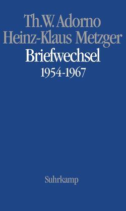 Musikalischer Briefwechsel (AT) von Adorno,  Theodor W., Borio,  Gianmario, Metzger,  Heinz-Klaus, Riehn,  Rainer