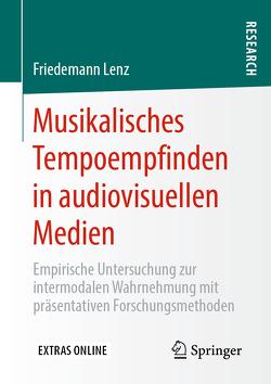 Musikalisches Tempoempfinden in audiovisuellen Medien von Lenz,  Friedemann