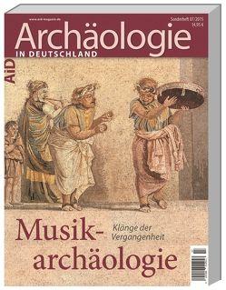 Musikarchäologie von Eichmann,  Ricardo, Koch,  Lars-Christian