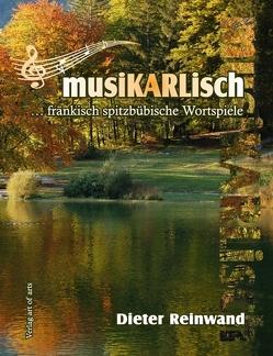 musiKARLisch von Reinwand,  Dieter