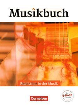 Musikbuch Oberstufe / Realismus in der Musik von Brassel,  Ulrich, Butz,  Rainer, Zimmermann,  Thomas