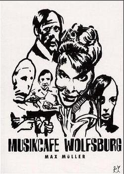 Musikcafe Wolfsburg von Müller,  Max