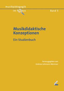 Musikdidaktische Konzeptionen von Lehmann-Wermser,  Andreas