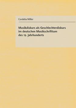 Musikdiskurs als Geschlechterdiskurs von Miller,  Cordelia