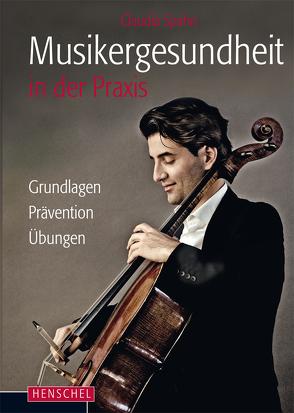 Musikergesundheit in der Praxis (PDF) von Spahn,  Claudia