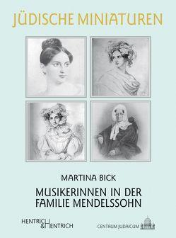 Musikerinnen in der Familie Mendelssohn von Bick,  Martina