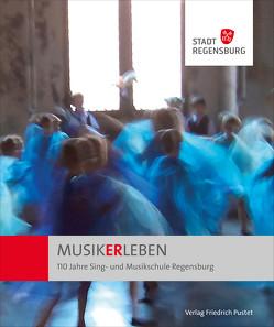 MUSIKERLEBEN von Chrobak,  Werner, Stadt Regensburg,  Amt für musische Bildung