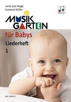 Musikgarten für Babys 1 von Heyge,  Lorna Lutz, Müller,  Evemarie