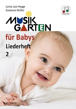 Musikgarten für Babys 2 von Heyge,  Lorna Lutz, Müller,  Evemarie