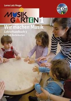 Musikgarten Phase 1 – Lehrerhandbuch 1 von Heyge,  Lorna Lutz