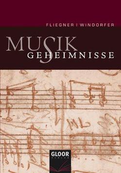 Musikgeheimnisse von Fliegner,  Christian, Windorfer,  Karin
