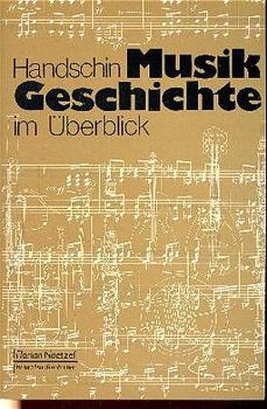 Musikgeschichte im Überblick von Brenn,  Franz, Handschin,  Jacques