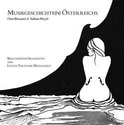 Musikgeschichte(n) Österreichs von Brusatti,  Otto, Pleyel,  Sabine