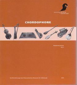 Musikinstrumente – Katalog der Sammlung der Musikinstrumente des… / Chordophone von Deutsch,  Walter, Haid,  Gerlinde