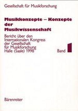 Musikkonzepte – Konzepte der Musikwissenschaft von Eberl,  Kathrin, Ruf,  Wolfgang