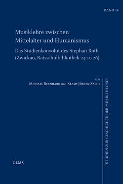 Musiklehre zwischen Mittelalter und Humanismus von Bernhard,  Michael, Sachs,  Klaus-Jürgen