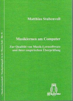 Musiklernen am Computer von Stubenvoll,  Matthias