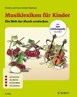 Musiklexikon für Kinder von Heumann,  Hans Günter, Heumann,  Monika, Schürmann,  Andreas