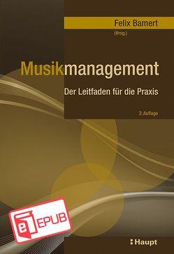 Musikmanagement von Bamert,  Felix
