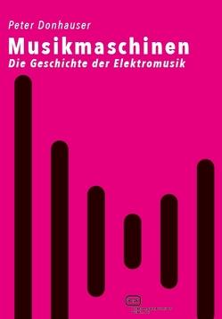 Musikmaschinen von Donhauser,  Peter