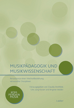 Musikpädagogik und Musikwissenschaft von Breitfeld,  Claudia, Jung-Kaiser,  Ute, Vedder,  Brigitte