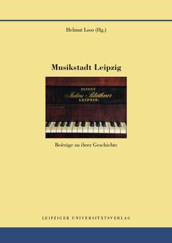 Musikstadt Leipzig von Loos,  Helmut