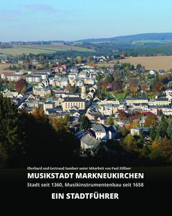 Musikstadt Markneukirchen Ein Stadtführer von Sandner,  Eberhard