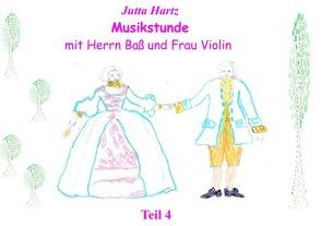 Musikstunde mit Herrn Baß und Frau Violin von Hartz,  Jutta